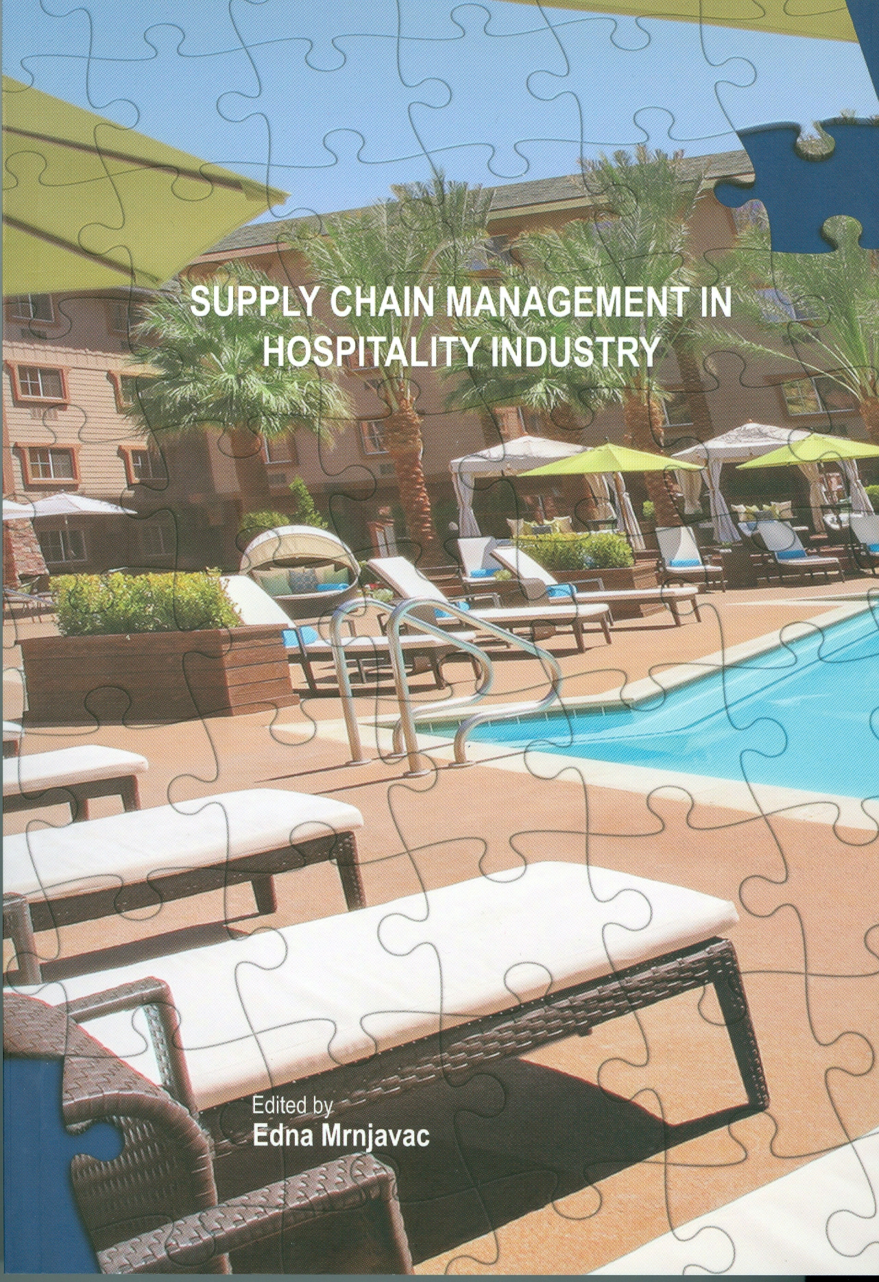 Supply Chain Management in Hospitality Industry mrnjavac